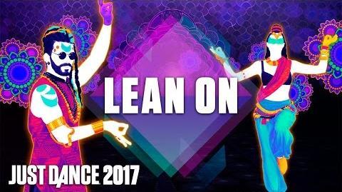 Just Dance 2017 Lean On by Major Lazer Ft. MØ & DJ Snake - Official Track Gameplay US