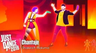 Just Dance 2018 - Chantaje