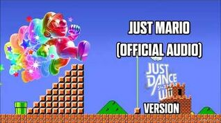 Just Mario (JD Wii Version) - Just Dance Music