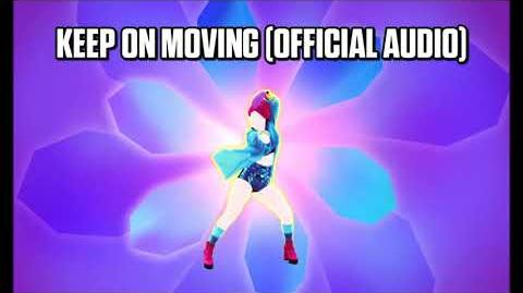 Keep On Moving (Official Audio) - Just Dance Music