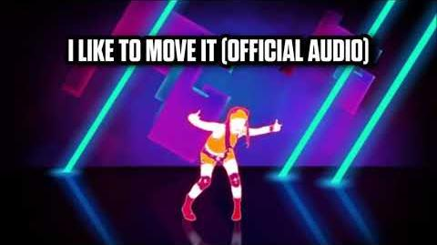 I Like To Move It (Official Audio) - Just Dance Music