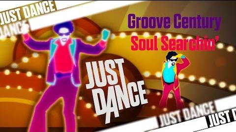 Soul Searchin' - Groove Century - Just Dance 3