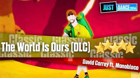 The World Is Ours - David Correy ft