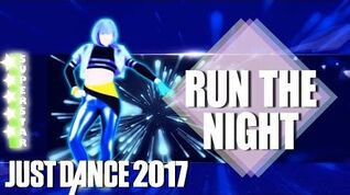 🌟 Just Dance 2017 Run the Night - Gigi Rowe - SuperStar 🌟