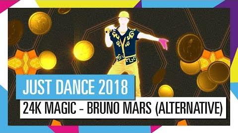 24K MAGIC - BRUNO MARS (ALTERNATIVE) JUST DANCE 2018 OFFICIAL HD