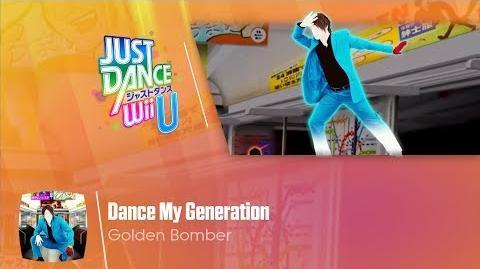 Dance My Generation - Just Dance Wii U