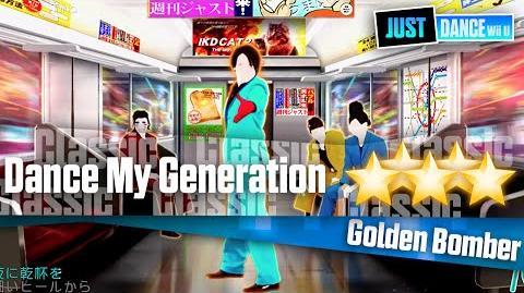 Dance My Generation - Golden Bomber Just Dance Wii U