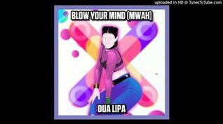 Dua Lipa - Blow Your Mind (Mwah) (JD18)