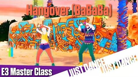 Just Dance 2016 - Hangover (BaBaBa) E3 Master Class