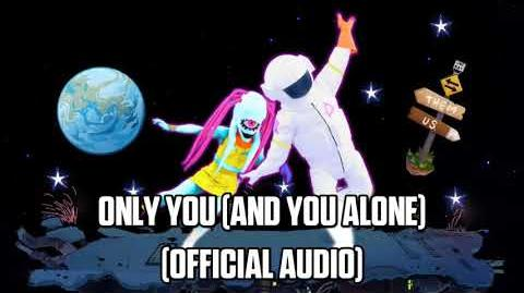 Only You (And You Alone) (Official Audio) - Just Dance Music