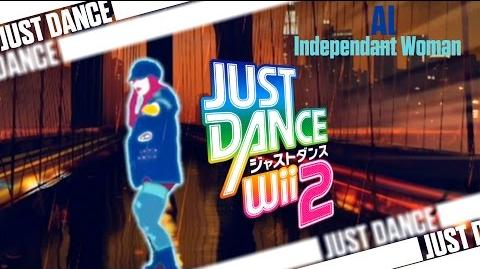 Independent Woman - Al - Just Dance Wii 2