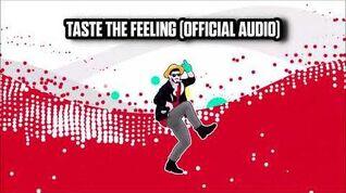 Taste The Feeling (Official Audio) - Just Dance Music