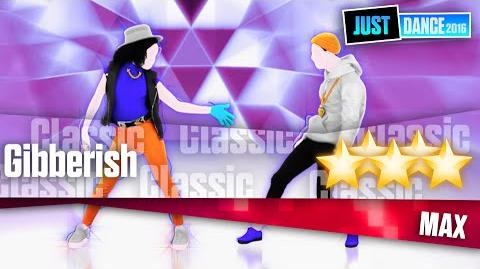 Gibberish - MAX Just Dance 2016