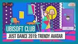 Ubisoft Club Rewards (Avatars) - Just Dance 2019 (UK)