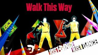 Walk This Way - Just Dance 2016
