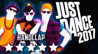 Just Dance 2017 Handclap 5*Stars