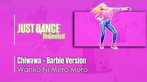 Chiwawa (Remastered, By Barbie) - Just Dance Unlimited
