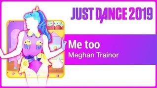 Me Too - Just Dance 2019