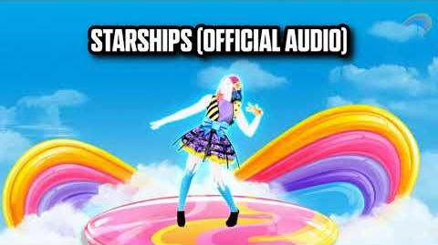 Starships (Official Audio) - Just Dance Music