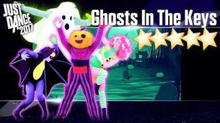 Ghost In The Keys - Just Dance 2017 - Full Gameplay 5 Stars