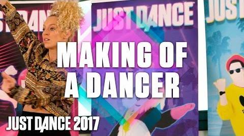 Just Dance 2017 Making of a Dancer - Sneak Peek - Official US