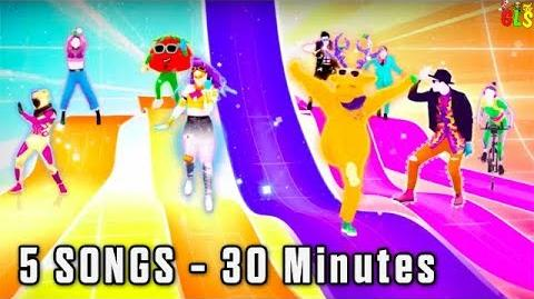 Just Dance 2018 5 Songs - 30 Minutes