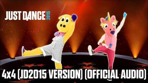 4x4 (JD2015 Version) (Official Audio) - Just Dance Music