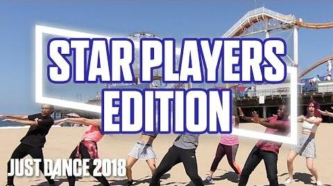 All You Gotta Do (Is Just Dance)—Star Players Edition! (US)