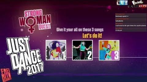 JUST DANCE 2017 Strong Woman Quest Single Ladies - Like I Would - Bang Superstar