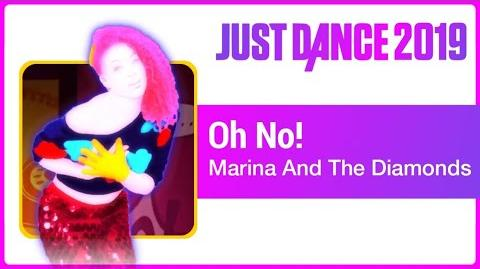 Oh No! - Just Dance 2019