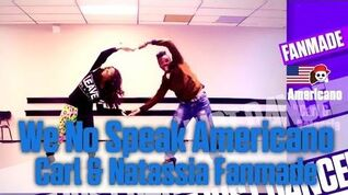 We No Speak Americano (Carl & Natassia Fanmade) Just Dance Now
