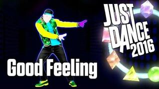 Just Dance 2016 - Good Feeling