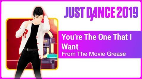 You're The One That I Want - Just Dance 2019
