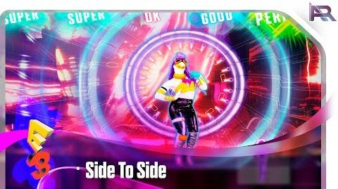 Just Dance 2018 - Side To Side E3