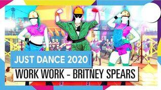 Work Work - Just Dance 2020