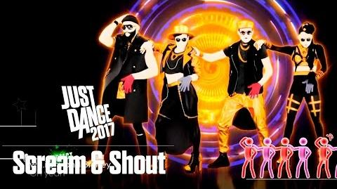 Just Dance 2017 - Scream & Shout