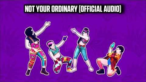 Not Your Ordinary (Official Audio) - Just Dance Music