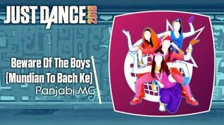 Beware of the Boys (Mundian To Bach Ke) - Just Dance 2018
