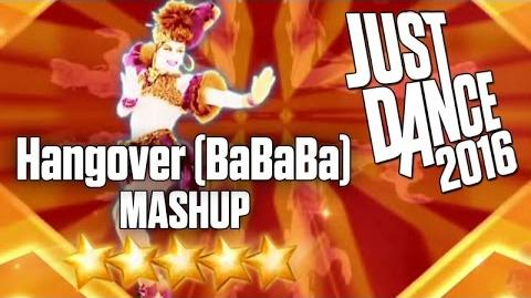 Just Dance 2016 - Hangover (BaBaBa) MASHUP - 5 stars