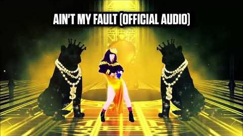Ain't My Fault (Official Audio) - Just Dance Music