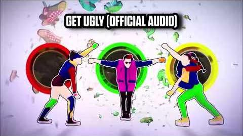 Get Ugly (Official Audio) - Just Dance Music