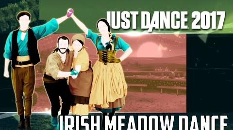 Just Dance 2017 - Irish Meadow Dance