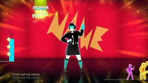 That's Not My Name - Just Dance 2017