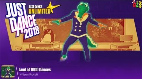 Land Of 1000 Dances - Just Dance 2018