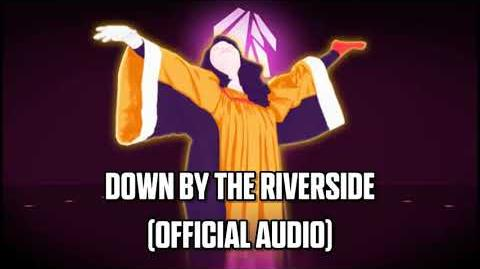 Down By The Riverside (Official Audio) - Just Dance Music