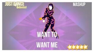 Just Dance 2016 (Unlimited) Want To Want Me - Mashup
