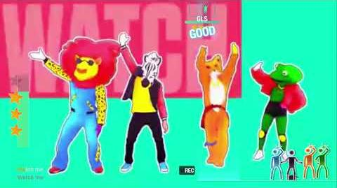 Watch Me (Whip Nae Nae) - Just Dance 2019