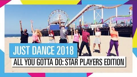 All You Gotta Do (Is Just Dance)—Star Players Edition! (UK)