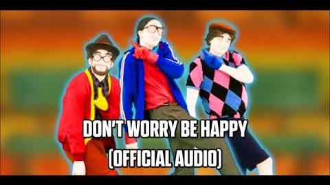 Don't Worry Be Happy (Official Audio) - Just Dance Music