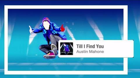 Till I Find You - Just Dance 2019